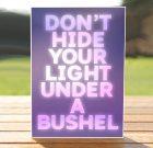 Don't Hide Your Light